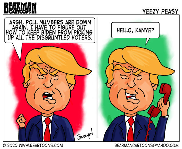Editorial Cartoon by Bearman showing President Donald Trump angry at the possibility of losing the youth and African American vote to Biden so he calls Kanye West to run for President.