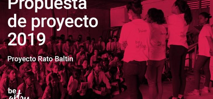 Rato Baltin – Propuesta de proyecto para el 2019