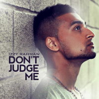 Izzy Rahman 'Don't Judge Me' Cover [Original By Chris Brown] REVIEW