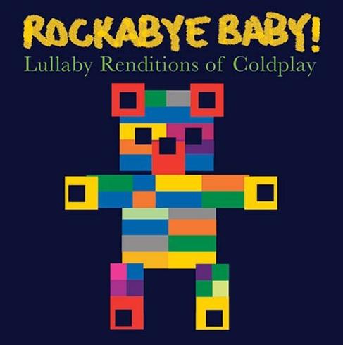 Rockabye Baby Coldplay!