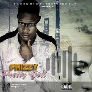 [MUSIC] Prizzy – Pretty Girl 4