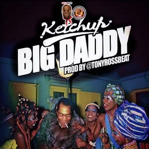 [MUSIC & VIDEO] Ketchup – Big Daddy 4