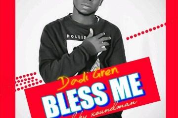 [MUSIC] Dadi Gren - Bless Me (prod by Xoundman) 5