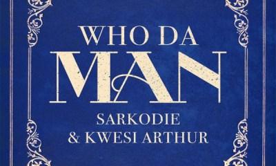 [MUSIC] Sarkodie – Who Da Man Ft. Kwesi Arthur 11