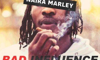 "[Music] Naira Marley – ""Bad Influence"" (Prod. Rexxie) 30"