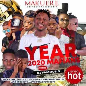 "[Mixtape] Dj Famous_V -""Year 2020 Mafians"" (Official Mix) 4"