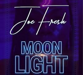 "[Music] Joe Fresh -""Moon Light"" (Prod. By Dy Crux) 7"