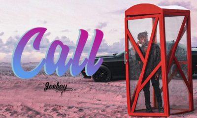 "[Music] Joeboy – ""Call"" 12"