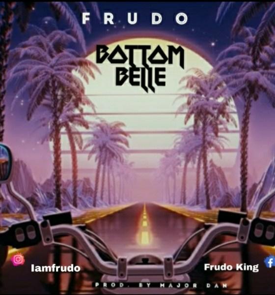 """Frudo -""""Bottom Belle"""" [Lyrics] 1"""