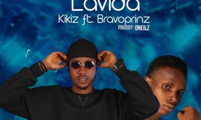 """Kikiz -""""Lavida"""" Ft Bravoprinz (prod. Oneilz) 15"""