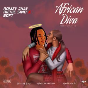 [Music] Romzy Jhay X Richie Sino X Soft – African Diva (Prod. Kaelzbeats) 4