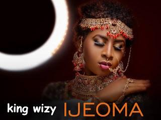 """King Wizy – """"IJEOMA"""" (Prod. By Dy Crux) 5"""
