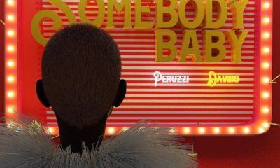 """Peruzzi x Davido – """"Somebody Baby"""" (Prod. Fresh VDM) 7"""