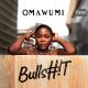 """Omawumi – """"Bullshit"""" 24"""