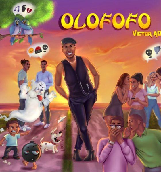 "[Lyric Video] Victor AD – ""Olofofo LYRICS"" 1"