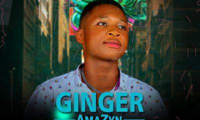 "AmaZyn -""Ginger"" (Prod. ThankG) 5"