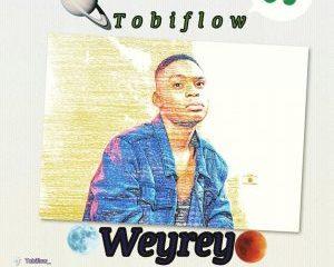 Tobiflow – Weyrey 6