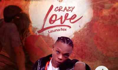 "Leuna Fex – ""Crazy Love"" Audio + Video 20"
