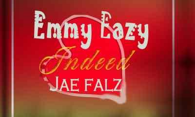 "Emmy Eazy - ""Indeed"" Feat Jae Falz 35"