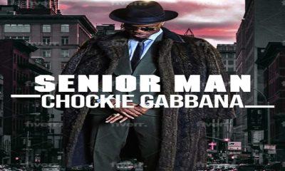 "[Audio + Video] Chockie Gabbana – ""Senior Man"" 16"