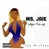 Ms Jaie – Lagos Re-Up (EP)