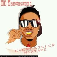 DJ Alomosweet - Event Killer (Mixtape)