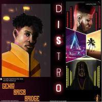 Bridge x Genio x Brisb – The Distro (Prod. By Elijah Bane)
