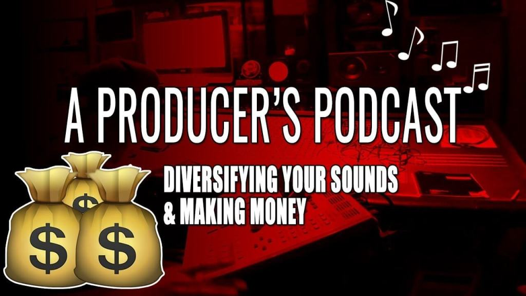 Beats & More A Producer's Podcast: Diversify Your Sounds & Making Money!! [Ep 2]