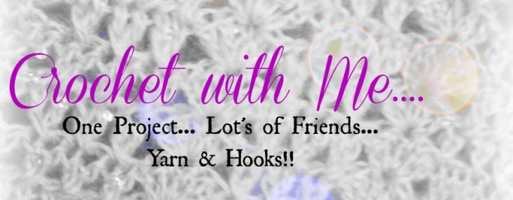 Crochet With Me…. Weekly Crochet~A~Long.. Week 3