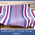 Crochet With Me!!! CAL… Week 9 And A Special Surprise!!