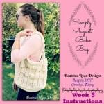 Simply August Boho Bag Crochet Along… Week 3 Finale!