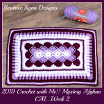 2019 Crochet with Me!! Mystery Afghan Crochet Along… Week 2!!!