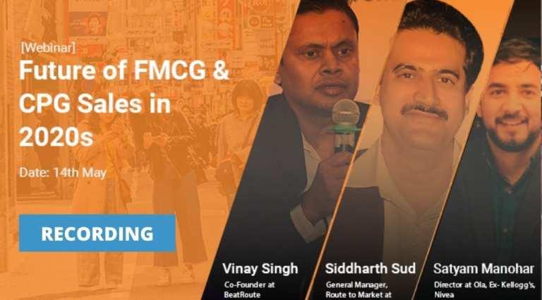 [Webinar Recording] Future of FMCG & CPG Sales in 2020s