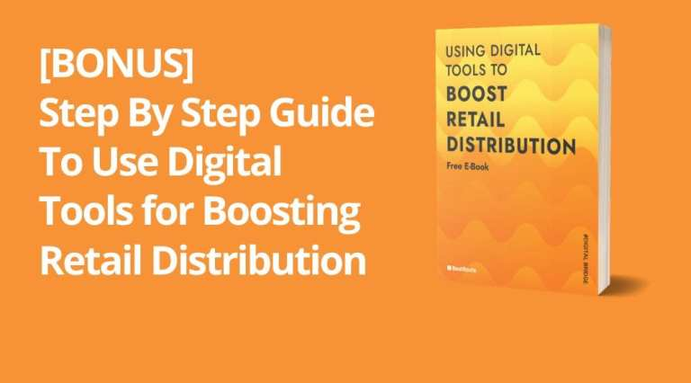 [BONUS] A Step by Step Guide To Use Digital Tools For Boosting Retail Distribution