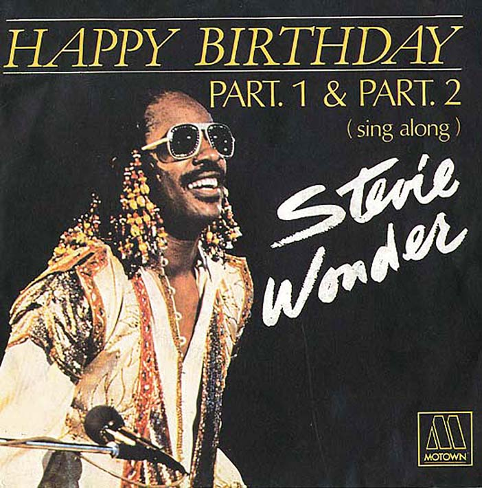 """Marquee Names: Stevie Wonder's """"Happy Birthday"""" and the Art of"""