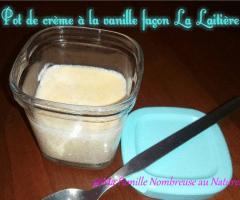 Pot de crème à la vanille façon la laitière (en Yaourtière)
