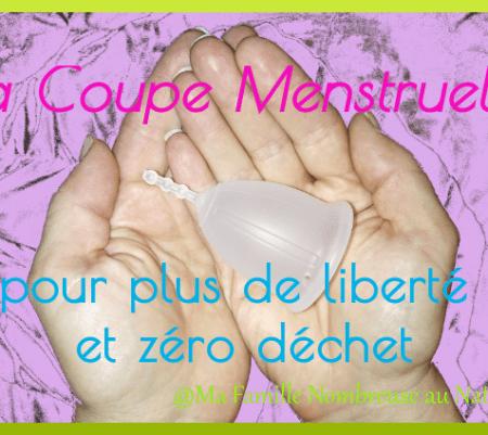 La coupe menstruelle, la liberté et zéro déchet