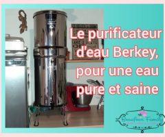 Une eau pure et saine pour nos enfants avec les filtres BERKEY