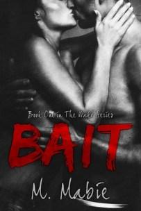 Bait (Wake Series #1) - M. Mabie