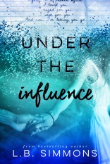 Under The Influence - L.B. Simmons