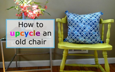 How To Upcycle An Old Chair