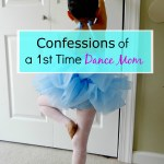 Confessions of a First Time Dance Mom