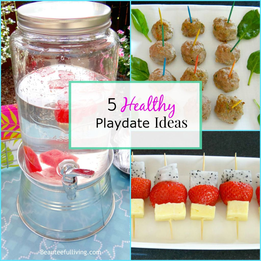 Health Playdate Menu Ideas - Beauteeful Living