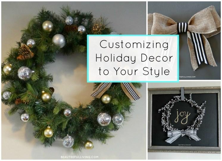 Customizing Holiday Decor to Your Style - Beauteeful Living