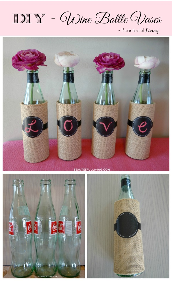 DIY Wine Bottle Vases - Beauteeful Living