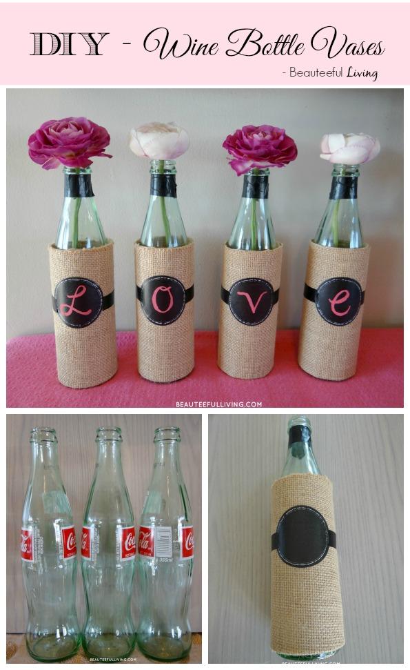 DIY Wine Bottle Vases - Beauteeful Living