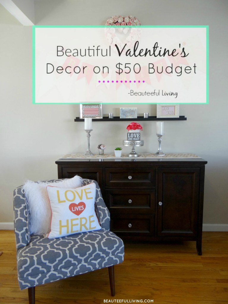 Valentines Day Decor Pin - Beauteeful Living