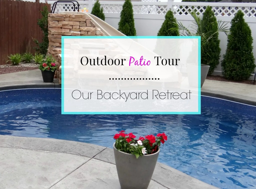 Outdoor Patio Tour - Beauteeful Living