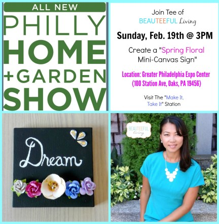 Beauteeful Living - Make It Take It - Philly Home and Garden Show