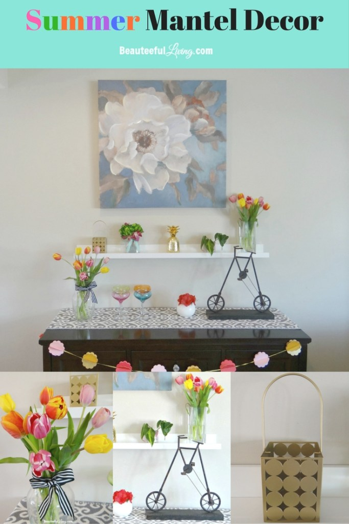 Summer Mantel Decor Pin - Beauteeful Living